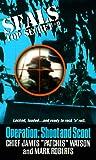 Seals Top Secret: Operation Shoot and Scoot (Seals Top Secret, No 2) (038078713X) by Watson, James