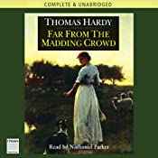 Far From The Madding Crowd | [Thomas Hardy]