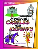 Drawing Manga Medieval Castles and Knights (How to Draw Manga)
