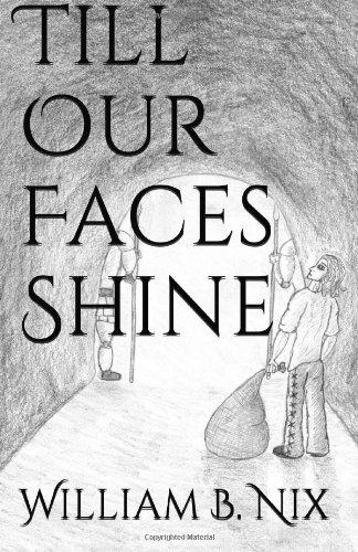 Till Our Faces Shine