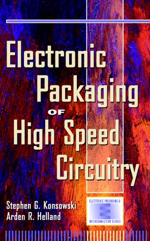 Electronic Packaging of High Speed Circuitry