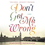 Don't Get Me Wrong | Marianne Kavanagh