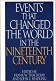 img - for Events that Changed the World in the Nineteenth Century book / textbook / text book