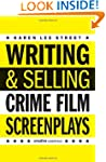 Writing and Selling: Crime Film Scree...