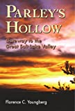 img - for Parley's Hollow: Gateway to the Great Salt Lake Valley book / textbook / text book