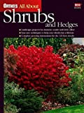 Ortho's All About Shrubs and Hedges (Ortho's All About Gardening) (0897214323) by Ortho Books