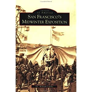 San Francisco's Midwinter Exposition (CA)  (Images of America)
