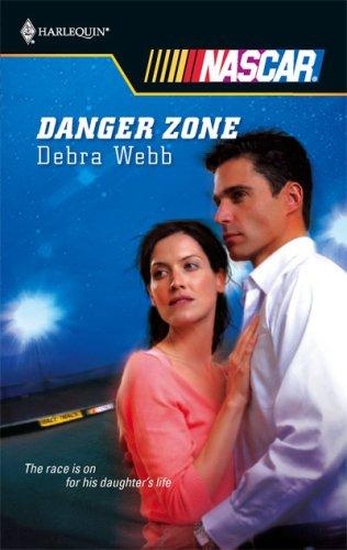 Danger Zone (Harlequin Nascar), Debra Webb