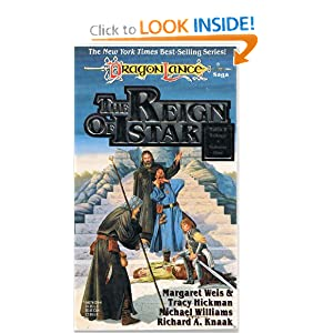 The Reign of Istar (Dragonlance Tales II Trilogy, Vol. 1) by Margaret Weis, Tracy Hickman, Richard A. Knaak and Michael Williams