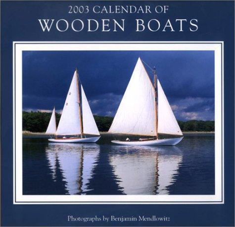 Wooden Boats Calendar (2003)