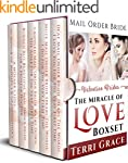 MAIL ORDER BRIDE: The Miracle of Love...