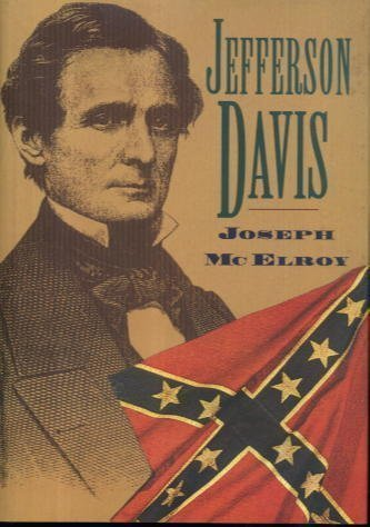 Jefferson Davis: The Unreal and the Real