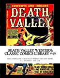 img - for Death Valley Western: Classic Comics Library #49: The Complete Series - Plus Fargo Kid and More! Over 350 Pages - All Stories - No Ads book / textbook / text book