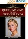 Queen M�xima of the Netherlands