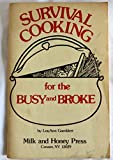img - for Survival cooking for the busy and broke: Tasty, nutritious meals that are simple, fast and cheap book / textbook / text book