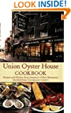 Union Oyster House Cookbook: Recipes and History from America's Oldest Restaurant