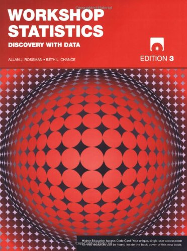 Workshop Statistics, with Student CD and Access: Discovery with Data (Key Curriculum Press)