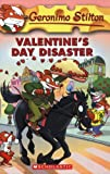 Valentine s Day Disaster (Geronimo Stilton, No. 23)