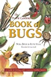 The Prairie Gardener's Book of Bugs: A Guide to Living with Common Garden Insects
