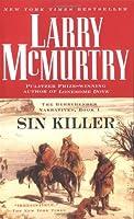 Sin Killer : The Berrybender Narrative, Book 1
