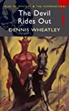 The Devil Rides Out (Wordsworth Mystery & Supernatural)
