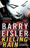 Killing Rain (0451412184) by Eisler, Barry
