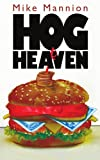 Hog Heaven (1425980686) by Mike Mannion