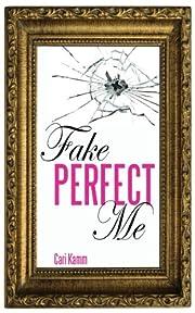 Fake Perfect Me
