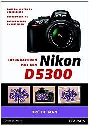 Fotograferen met een Nikon D5300 / druk 1