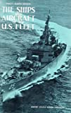 img - for Ships and Aircraft of the U.S. Fleet Fahey's Eighth Edition book / textbook / text book