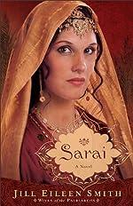 Sarai (Wives of the Patriarchs Book #1): A Novel