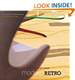 Living with Mid-century Style: Modern Retro (UK version): Living with Mid-century Modern Style