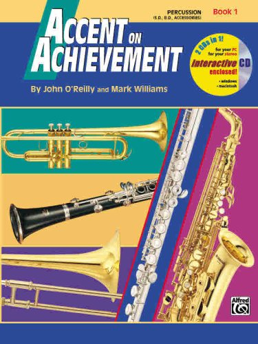 Accent on Achievement, Bk 1: Percussion---Snare Drum, Bass Drum & Accessories, Book & CD, Buch