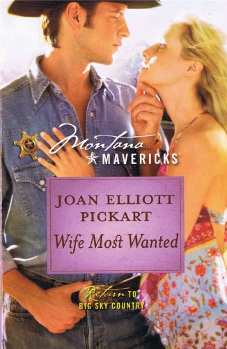 Wife Most Wanted, Joan Elliott Pickart