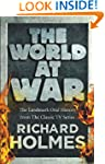 The World at War: The Landmark Oral H...
