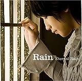 Eternal Rain (完全限定盤)(Tシャツ+DVD付)
