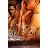 Master of the Mountain ~ Cherise Sinclair
