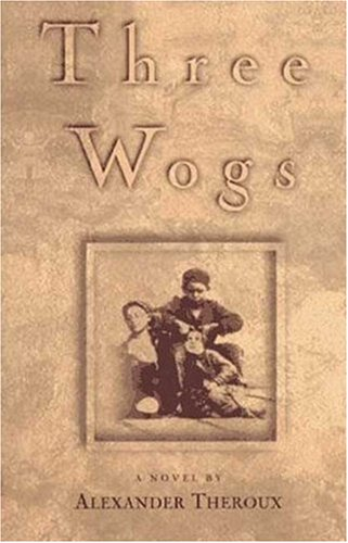 Three Wogs: A Novel