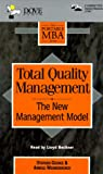 img - for Total Quality Management: The New Management Model (Portable MBA) book / textbook / text book