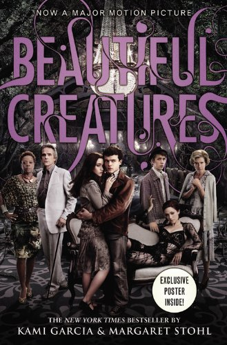 Beautiful Creatures by Kami Garcia &amp; Margaret Stohl