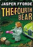 The Fourth Bear Jasper Fforde