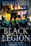img - for Black Legion: Sea of Fire (Galactic Empires) book / textbook / text book