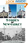 Stories of Newmarket: An Old Ontario...