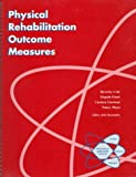 img - for Physical Rehabilitation Outcome Measures book / textbook / text book