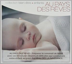 Collection Bien-Etre-Enfants: Au Pay Des Reves