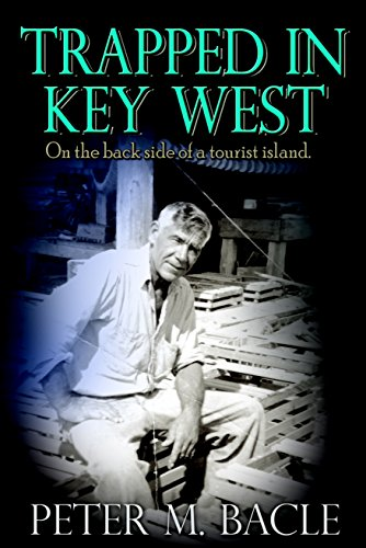 Trapped In Key West: On the back side of a tourist island (Fishing Key West compare prices)