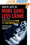 More Guns, Less Crime: Understanding...