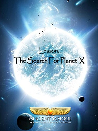 Ancient School - The Search For Planet X