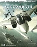 Ace Combat(R) 5 Official Strategy Guide (Bradygames Take Your Games Further) (0744004438) by Walsh, Doug