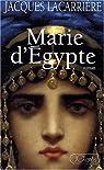 Marie d'Egypte par Lacarrière